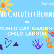 No Child Left Behind on World Day Against Child Labour